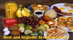 Best and hygienic breakfast foods