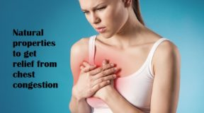 Natural properties to get relief from chest congestion
