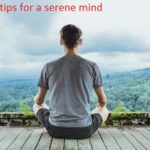 8 Meditation tips for a serene mind