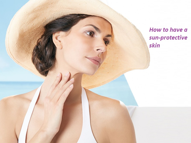 How to have a sun-protective skin
